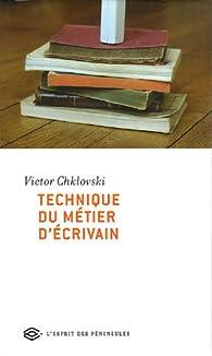 Technique du métier d'écrivain par Victor Chklovski