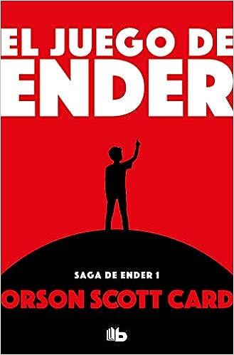 El Juego De Ender Ender S Game Saga De Ender Ender Quintet Spanish Edition 9788490707890 Card Orson Scott Books