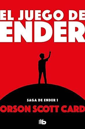 El juego de Ender (Saga de Ender 1): Nº 0 (Ender) (Nueva Edición ...