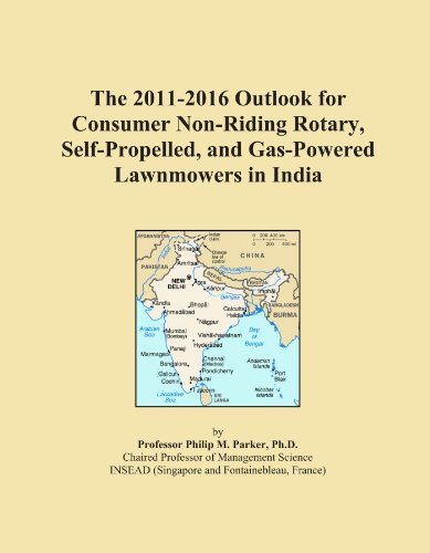 The 2011-2016 Outlook for Consumer Non-Riding Rotary, Self-Propelled, and Gas-Powered Lawnmowers in India (Top Rated Self Propelled Lawn Mowers 2012)