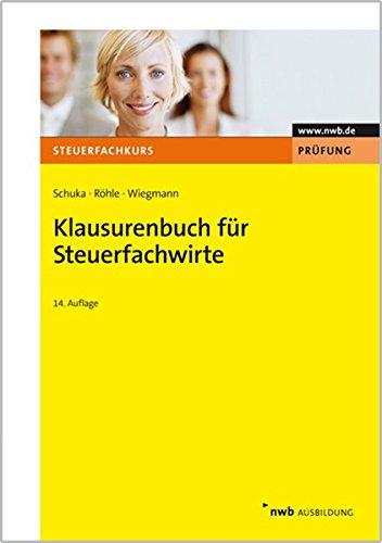 Klausurenbuch für Steuerfachwirte (Steuerfachkurs)