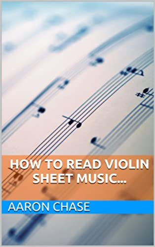How To Read Violin Sheet Music... (How to Play The Violin