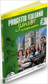Progetto Italiano Junior: Libro+Quaderno+CD for English Speakers
