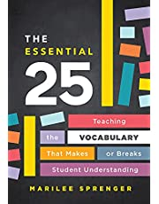 The Essential 25: Teaching the Vocabulary That Makes or Breaks Student Understanding