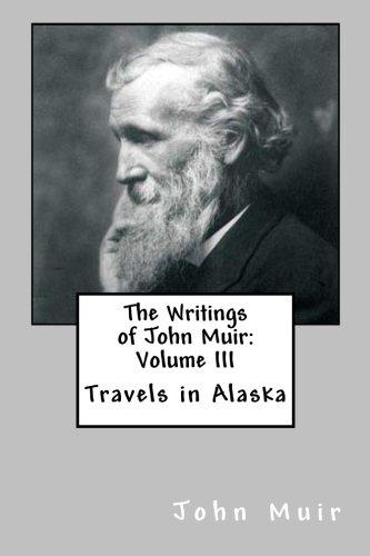 The Writings of John Muir: Volume III pdf epub
