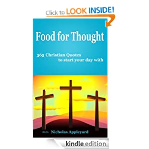 Food for Thought - 365 Christian Quotes to start your day with Nicholas Appleyard