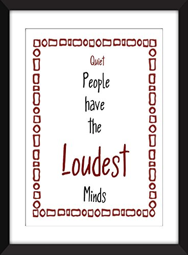 Quiet People have the Loudest Minds Stephen King Quote Unframed Print