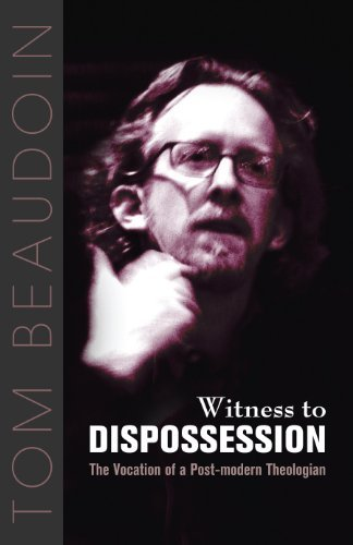 Read Online Witness to Dispossession: The Vocation of a Postmodern Theologian pdf
