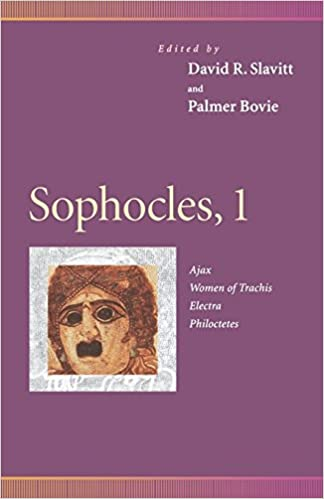 Sophocles, 1: Ajax, Women of Trachis, Electra, Philoctetes: 'Ajax', 'Women of Trachis', 'Electra', 'Philoctetes' v. 1 (Penn Greek Drama Series)