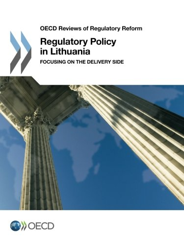 Download Regulatory Policy in Lithuania: Focusing on the Delivery Side (OECD reviews of regulatory reform) pdf epub