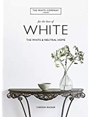 The White Home: Inspirational Ideas for Calming Spaces
