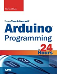 """In just 24 sessions of one hour or less, Sams Teach Yourself Arduino Programming in 24 Hours teaches you C programmingon Arduino, so you can start creating inspired """"DIY"""" hardwareprojects of your own! Using this book's straightforward, step-b..."""