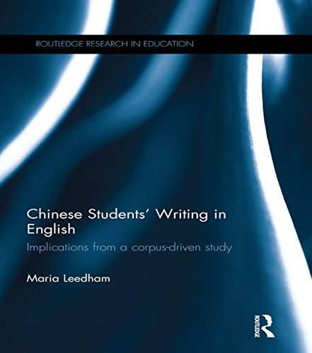Chinese Students' Writing in English: Implications from a corpus-driven study (Routledge Research in Education) Pdf