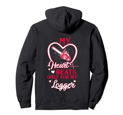 My Heart Beats Only For My Logger Funny ()