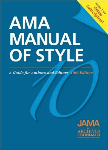 AMA Manual of Style (text only) 10th (Tenth) edition by JAMA and Archives Journals