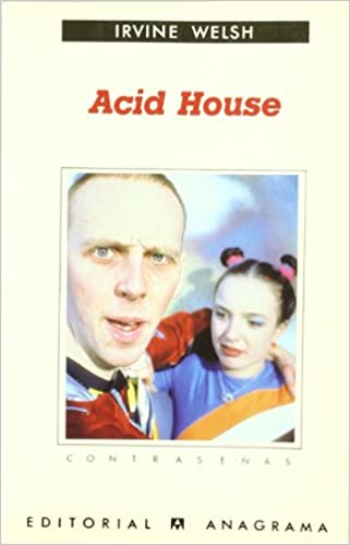 Descargar gratis ebooks pdf para ello Acid house (Contraseñas) MOBI