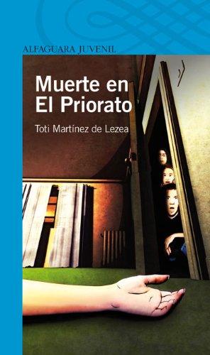 MUERTE EN L PRIORATO (Infantil Azul 12 Años) Toti Martínez de Lezea