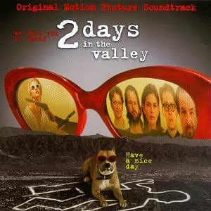 2 Days In The Valley: Original Motion Picture Soundtrack