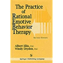 Practice Rational Emotive Behavior Therapy