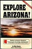 Explore Arizona!, Rick Harris, 0914846248