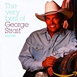 Very Best of George Strait, 1981 - 1987