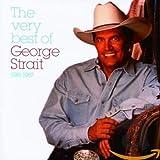 Very Best of George Strait, 1981 - 1987