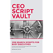 CEO Script Vault: Job Search Scripts for Busy Executives