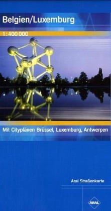 Aral Straßenkarte / Belgien/ Luxemburg: 1:400000 Landkarte – Folded Map, Juni 2002 Busche 3897640961 Europa Karten