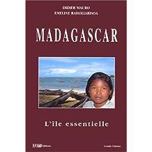 MADAGASCAR ILE ESSENTIELLE