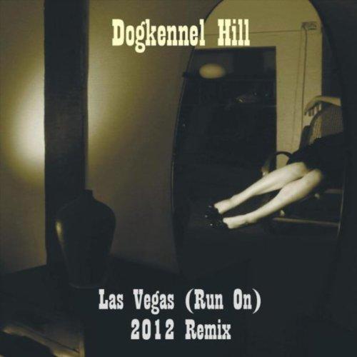 Las Vegas (Run On) [2012 - Vegas Run