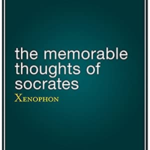 The Memorable Thoughts of Socrates Audiobook
