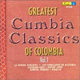 : Greatest Cumbia Classics of Colombia 1