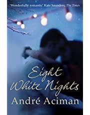 Aciman, A: Eight White Nights