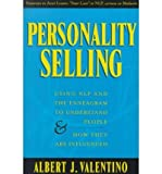 img - for [(Personality Selling: Using NLP and the Ennegram to Understand People and How They are Influenced )] [Author: Albert J. Valentino] [Feb-2000] book / textbook / text book