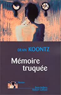 Mémoire truquée par Dean Koontz
