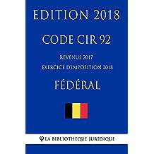 Code CIR 92 - Revenus 2017 (exercice d'imposition 2018) - Fédéral (French Edition)