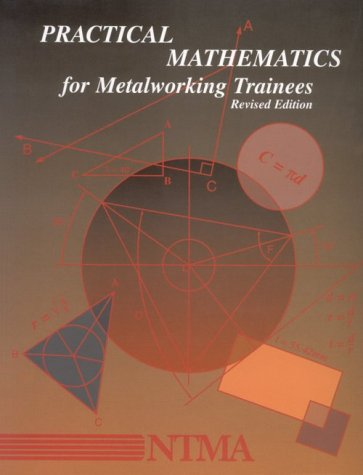 Practical Mathematics for Metalworking Trainees (Instructor's Guide)