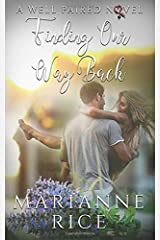 Finding Our Way Back (A Well Paired Novel) Paperback