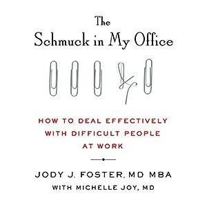 The Schmuck in My Office Audiobook
