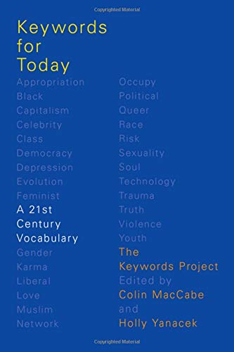 Keywords for Today: A 21st Century Vocabulary