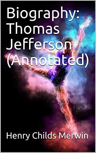 Amazon Biography Thomas Jefferson Annotated Ebook Henry