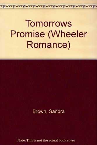 Tomorrow's Promise by Wheeler Pub Inc