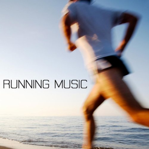 Running Music: Best Running Music Playlist, Workout Music and Workout Songs Ideal for Aerobic Dance, Songs for Exercise, Fitness, Workout, Aerobics, Running, Walking, Weight Lifting, Cardio, Weight Loss, Abs