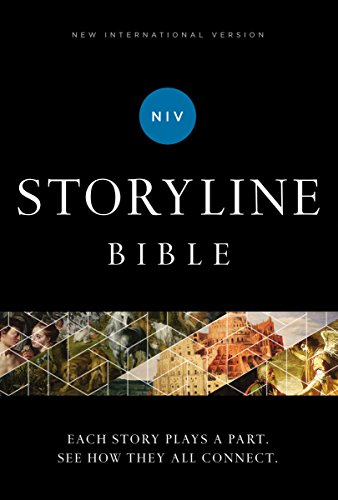 NIV, Storyline Bible, eBook: Each Story Plays a Part. See How They All Connect. (English Edition)