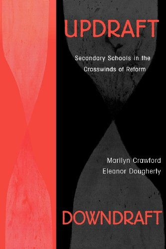 Download Updraft Downdraft: Secondary Schools In the Crosswinds of Reform Pdf