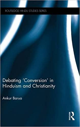 Debating conversion in hinduism and christianity routledge hindu debating conversion in hinduism and christianity routledge hindu studies series 1st edition fandeluxe Gallery