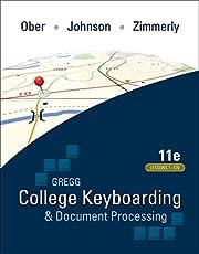 GREGG COLLEGE KEYBOARDING & DOCUMENT PROCESSING (GDP11) MICROSOFT WORD 2016 MANUAL KIT 3: 1-120