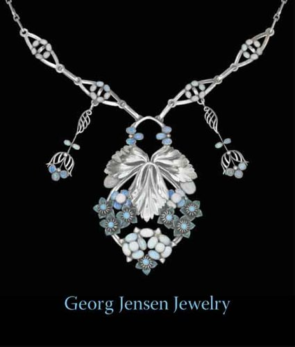 Georg Jensen Jewelry (Published in Association with the Bard Graduate Centre for Studies in the Decorative Arts, Design and (Georg Jensen Antiques)