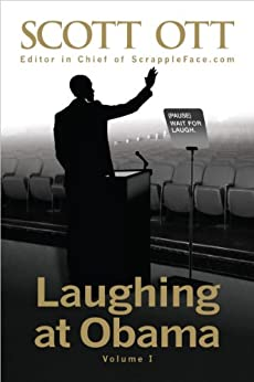 Laughing at Obama: Volume I by [Ott, Scott]