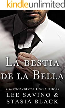 La bestia de la bella: Un romance oscuro (La bella y la rosa nº 1) (Spanish Edition)